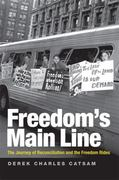 Freedom's Main Line 1st Edition 9780813133775 0813133777