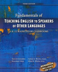 Fundamentals of Teaching English to Speakers of Other Languages in K-12 Mainstream Classrooms 3rd edition 9780757579738 0757579736