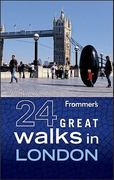 Frommer's 24 Great Walks in London 2nd edition 9780470928189 0470928182