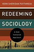 Redeeming Sociology 1st Edition 9781433521294 1433521296