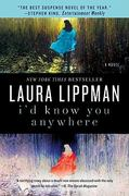 I'd Know You Anywhere 1st Edition 9780062008237 0062008234
