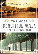 The Most Beautiful Walk in the World 1st Edition 9780061998546 0061998540