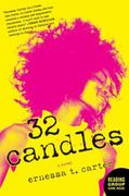 32 Candles 1st Edition 9780061957857 0061957852