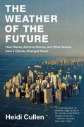 The Weather of the Future 1st Edition 9780061992421 0061992429