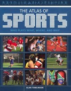The Atlas of Sports 0 9780520268241 0520268245