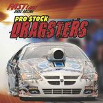 Pro Stock Dragsters 0 9781433947001 1433947005