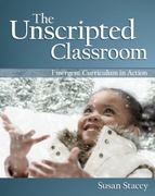 The Unscripted Classroom 1st Edition 9781605540368 1605540366