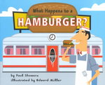 What Happens to a Hamburger? 0 9780060279486 0060279486