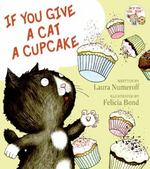 If You Give a Cat a Cupcake 0 9780060283254 0060283254