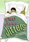 First Grade Jitters 1st edition 9780060776329 0060776323