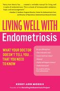 Living Well with Endometriosis 1st edition 9780060844264 0060844264