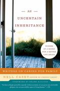 An Uncertain Inheritance 1st Edition 9780060875312 0060875313