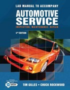 Lab Manual for Gilles' Automotive Service 4th Edition 9781111128623 1111128626