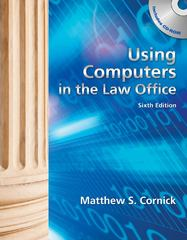 Using Computers in the Law Office (Book Only) 6th edition 9781439056912 1439056919
