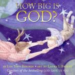 How Big Is God? 0 9780061131745 0061131741