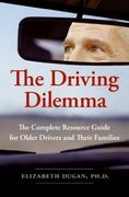 The Driving Dilemma 1st edition 9780061142185 0061142182