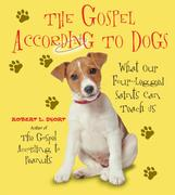 The Gospel According to Dogs 0 9780061198748 0061198749