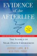 Evidence of the Afterlife 1st Edition 9780061887734 0061887730
