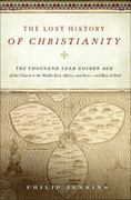 The Lost History of Christianity 0 9780061472800 0061472808