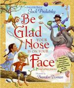 Be Glad Your Nose Is on Your Face 1st Edition 9780061576539 0061576530