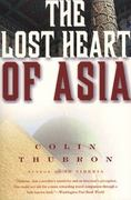 The Lost Heart of Asia 0 9780061577673 0061577677
