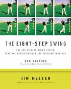 The Eight-Step Swing 3rd edition 9780061672828 0061672823