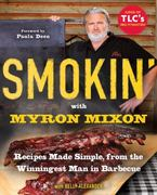 Smokin' with Myron Mixon 1st Edition 9780345528537 0345528530