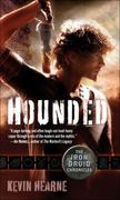 Hounded: The Iron Druid Chronicles, Book One 1st Edition 9780345522474 0345522478