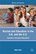 Racism and Education in the U.K. and the U.S. 0 9780230103801 0230103804