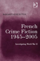 French Crime Fiction, 19452005 1st Edition 9781317132707 131713270X