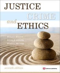 Justice, Crime, and Ethics 7th Edition 9781437734850 1437734855