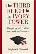 The Third Reich in the Ivory Tower 1st edition 9781107400580 1107400589