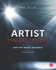 Artist Management for the Music Business 2nd Edition 9780240815015 0240815017