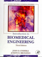 Introduction to Biomedical Engineering 3rd Edition 9780123749796 0123749794