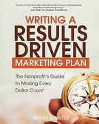 Writing a Results-Driven Marketing Plan 2nd Edition 9781453822128 1453822127