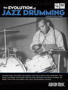 The Evolution of Jazz Drumming 1st Edition 9781617742736 1617742732