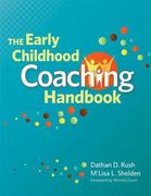 The Early Childhood Coaching Handbook 1st Edition 9781598570670 1598570676