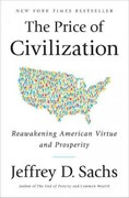 The Price of Civilization: Reawakening American Virtue and Prosperity 1st Edition 9781400068418 140006841X