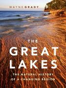 The Great Lakes 1st Edition 9781553658047 1553658043