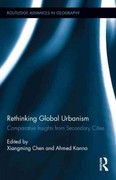 Rethinking Global Urbanism 1st Edition 9781136309434 1136309438