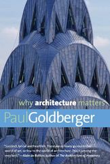 Why Architecture Matters 1st Edition 9780300168174 0300168179