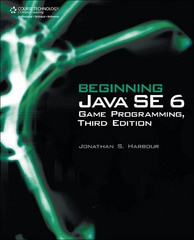 Beginning Java SE 6 Game Programming 3rd edition 9781435458086 1435458087