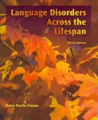 Language Disorders Across the LifeSpan 3rd edition 9781435498594 1435498593
