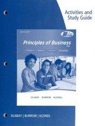 Activities and Study Guide for Dlabay/Burrow/Kleindl's Principles of Business 8th edition 9781111573683 1111573689