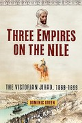 Three Empires on the Nile 1st Edition 9781451631609 145163160X