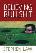 Believing Bullshit 1st Edition 9781616144111 1616144114
