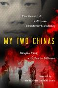 My Two Chinas 1st Edition 9781616144456 1616144459