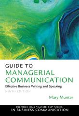 Guide to Managerial Communication 9th edition 9780132147712 0132147718