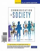 Communication in Society, Books a la Carte Edition 1st edition 9780205827688 0205827683