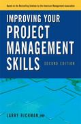 Improving Your Project Management Skills 2nd Edition 9780814417294 0814417299